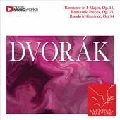 Dvorak: Romance In F Major, Romantic Pieces & Rondo In G Minor, Op. 94