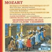 Mozart : Musique funèbre maconnique - Concerto pour clarinette - Concerto pour flûte et harpe