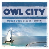 Ocean Eyes (Deluxe Version) - Owl City