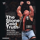 Stone Cold Steve Austin, J. R. Ross & Dennis Brent - The Stone Cold Truth  artwork
