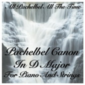 Pachelbel Canon in D Major for Piano and Strings
