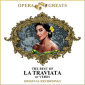 Opera Greats - The Best Of La Traviata