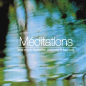 Méditations pour orgue, trompette, clarinette et hautbois