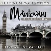 Mantovani Orchestra - Live At Festival Hall