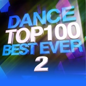 Dance Top 100 Best Ever, Vol. 2