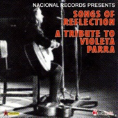 Songs of Reflection: A Tribute to Violeta Parra