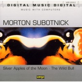 Morton Subotnick: Silver Apples of the Moon - The Wild Bull