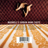Maxwell's Urban Hang Suite - Maxwell Cover Art