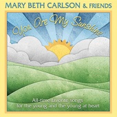 If You're Happy and You Know It - Mary Beth Carlson & Friends