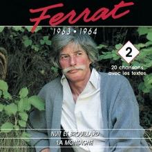 1963 - 1964 : Nuit Et Brouillard - la Montagne, Jean Ferrat