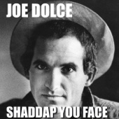 Shaddap You Face - Single