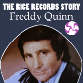 The Rice Records Story: Freddy Quinn
