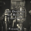 The Definitive Jim Reeves Collection, Vol. 6