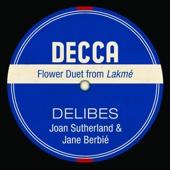 Lakmé, Act 1: Viens, Mallika, ... Dôme Épais (Flower Duet) - Dame Joan Sutherland, Richard Bonynge, Orchestre national de l'Opéra de Monte-Carlo & Jane Berbié