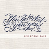 Zac Brown Band - You Get What You Give (Deluxe Version)  artwork