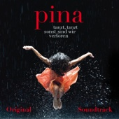Pina Soundtrack (Original Motion Picture Soundtrack)