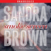 Sandra Brown - Smoke Screen: A Novel (Unabridged) [Unabridged  Fiction]  artwork