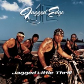 Jagged Little Thrill - Jagged Edge