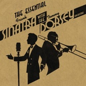 The Essential Frank Sinatra With the Tommy Dorsey Orchestra cover art
