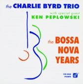The Bossa Nova Years (With Ken Peplowski)