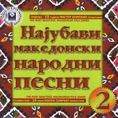 The Most Beautiful Macedonian Folk Songs, Vol. 2
