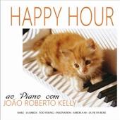 Happy Hour Ao Piano Com João Roberto Kelly