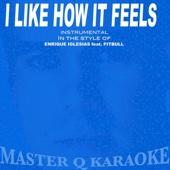 I Like How It Feels (Enrique Iglesias feat. Pitbul