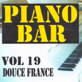Piano bar vol. 19 - Douce France