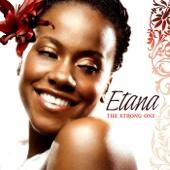 The Strong One - Etana