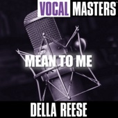 Vocal Masters: Mean to Me