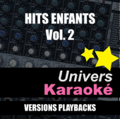 Hits enfants, vol. 2 (Versions karaoké)