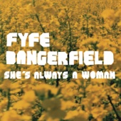 She's Always a Woman - Fyfe Dangerfield