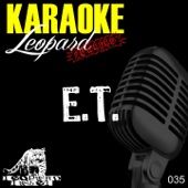 E.T. (In the Style of Kate Perry) [Karaoke Version]