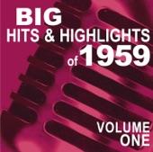 Big Hits & Highlights of 1959, Vol. 1