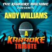 Somewhere, My Love (Laura's Theme) [Andy Williams Karaoke Tribute]