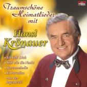 Traumschöne Heimatlieder mit Hansl Krönauer