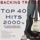 Top 40 Hits 2000's Vol 48 (Backing Tracks)