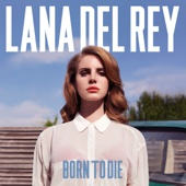 Born to Die - Lana Del Rey Cover Art