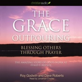 Roy Godwin - The Grace Outpouring: Blessing Others Through Prayer (Unabridged) artwork