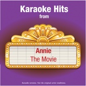 Karaoke Hits from - Annie - The Movie
