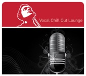 Vocal Chill Out Lounge