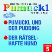 05: Pumuckl und der Pudding / Der rätselhafte Hund