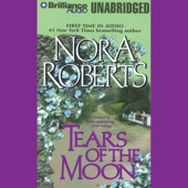 Nora Roberts - Tears of the Moon: Irish Jewels Trilogy, Book 2 (Unabridged)  artwork