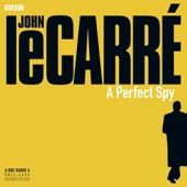 John le Carré - A Perfect Spy (Dramatised)  artwork