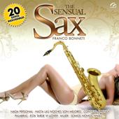 The Sensual Sax of Franco Bonneti - 20 Éxitos Inolvidables