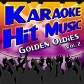 Karaoke Hit Music Golden Oldies Vol. 2 - Golden Oldies Instrumental Sing Alongs