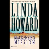 Linda Howard - Mackenzie's Mission (Unabridged) [Unabridged Fiction]  artwork