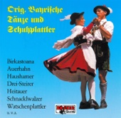 Original bayrische Tänze und Schuhplattler