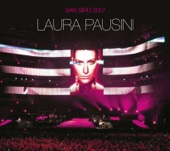 San Siro 2007 (Live) - Laura Pausini