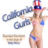 California Gurls (Karaoke Version Instrumental in the Style of Katy Perry)